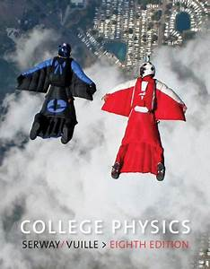 College Physics Student Solutions Manual  U0026 Study Guide