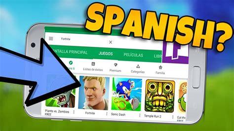 fortnite android fortnite mobile    spain epic