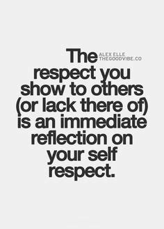respect quotes image quotes  relatablycom