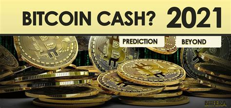 Like those hoping to hitch their wagons to bitcoin and ether,. Bitcoin Cash Price Best Prediction in 2021 and Beyond ...