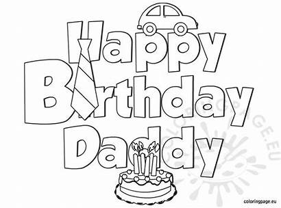 Birthday Happy Coloring Daddy Dad Pages Sheets