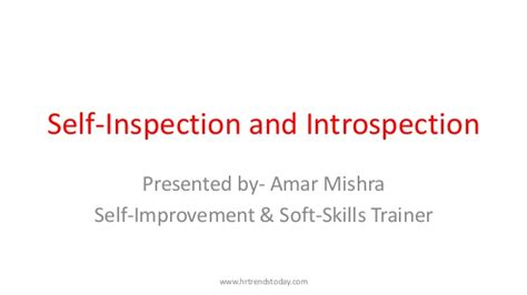 Self Inspection And Introspection