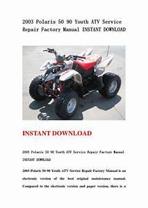 2003 Polaris 50 90 Youth Atv Service Repair Factory Manual