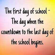 First Day Of School Quotes  Text & Image Quotes Quotereel