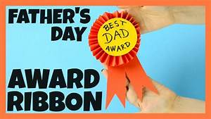 Award Ribbon Father's Day Craft for Kids - YouTube