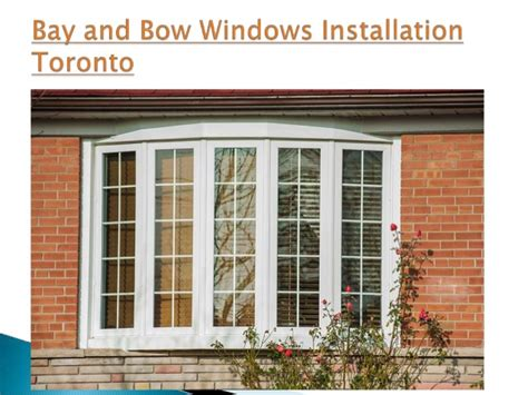 Bay And Bow Windows Installation Toronto