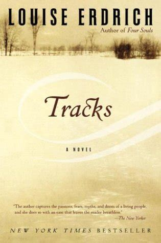 tracks  louise erdrich reviews discussion bookclubs