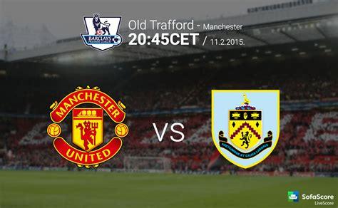 Manchester United Vs Burnley Barclays Premier League 25th
