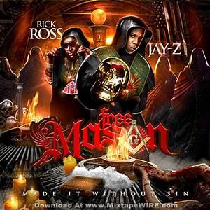 Rick Ross Jay Z Free Mason Mixtape Mixtape Download
