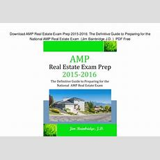 Download Amp Real Estate Exam Prep 20152016 The Definitive Guide To…