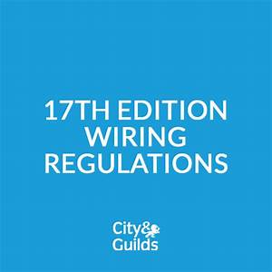 17th Edition Wiring Regulations 3 Day Course