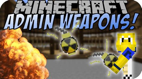 Admin Weapons Mod 1121102 (op Destructive Items