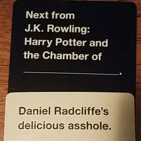 The popular cards against humanity game has been given a magical hogwarts twist after after a group of diehard harry potter fans decided to create their own version that's rather appropriately named cards against muggles. My most favoritest Cards Against Humanity hand that has ever been played- especially for Harry ...