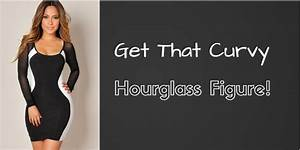 4 Ways To Get An Hourglass Figure Wikihow | Free HD Wallpapers