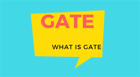 what is the gate and the full form of the gate quora