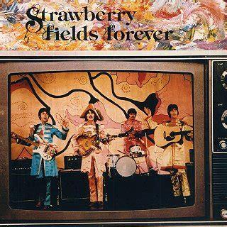 Forever Testo Alternative Beatles Strawberry Fields Forever Testo