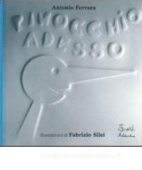 Libreria Universitaria Ferrara by Pinocchio Adesso Ferrara Antonio Silei Fabrizio
