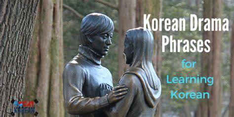 top  korean drama words phrases   drama fans