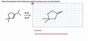 Solved  1  Draw The Products Of The Follwoing Reaction As