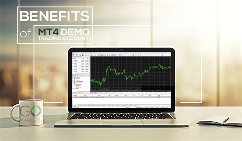 mt4 demo benefits of a mt4 demo trading account go markets