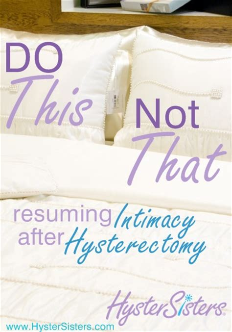 do this not that resuming intimacy after hysterectomy