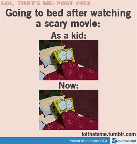 Go To Bed Meme - going to bed after watching a scary movie memes com