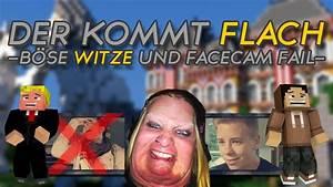Der Kommt Flach : der kommt flach 6 b se witze und der facecam fail german hd youtube ~ Watch28wear.com Haus und Dekorationen
