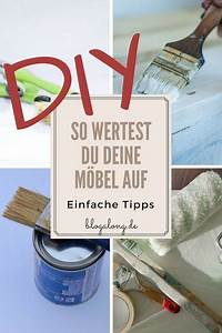 Furnierte Möbel Streichen : diy so wertest du deine m bel auf einfache tipps ~ A.2002-acura-tl-radio.info Haus und Dekorationen