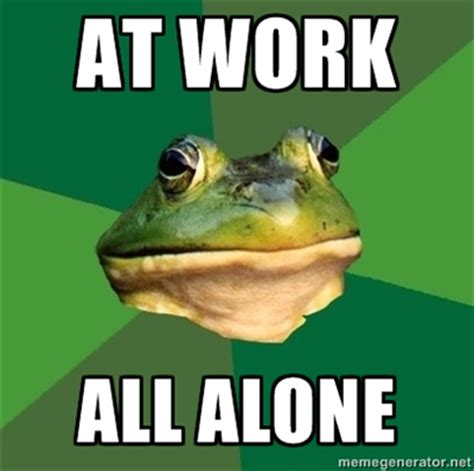 All Alone Meme - all alone meme 28 images all alone meme 28 images plans trip to playa arrives forever alone
