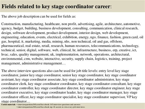 Stagehand Responsibilities Resume by Top 10 Key Stage Coordinator Questions And Answers
