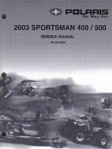 2003 Polaris Sportsman 400 500 Atv Service Repair Manual