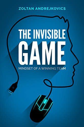 invisible game mindset   winning team esports