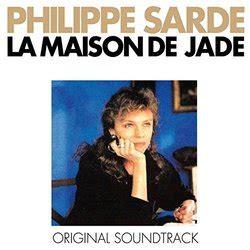 la maison de jade la maison de jade soundtrack 1988