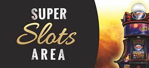 Super Slots Area