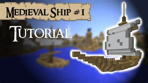 minecraft tutorial   build  medieval ship small youtube