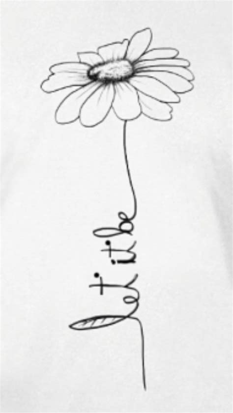 Let it be written in flower stem | Sunflower tattoo small, Writing tattoos, Beatles tattoos
