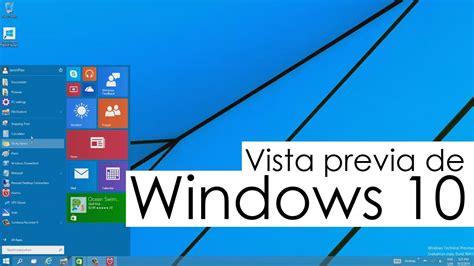 Reseña Vista Previa De Windows 10 Youtube
