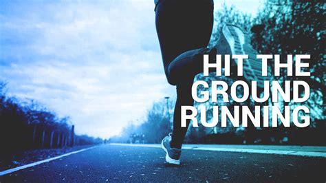 Hit The Ground Running Talkdrawer