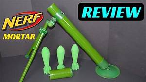 [Review] NERF MORTAR (Foam Missile Launcher) - YouTube