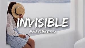 Anna Clendening - Invisible (Lyrics) - YouTube