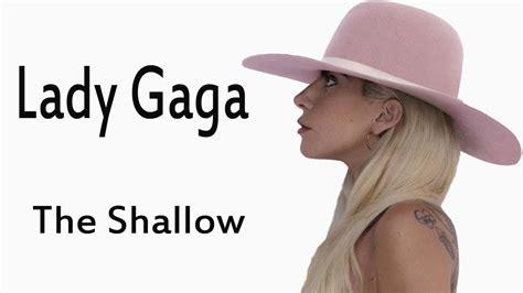 Lady Gaga The Shallow Lyrics Youtube
