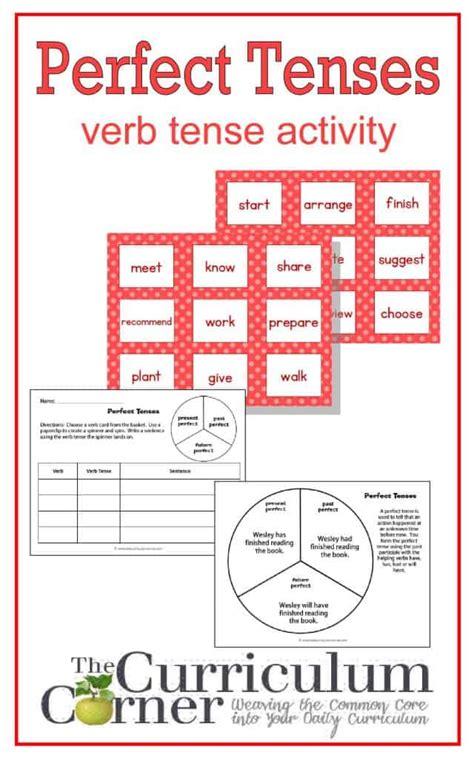 perfect verb tense activity  curriculum corner