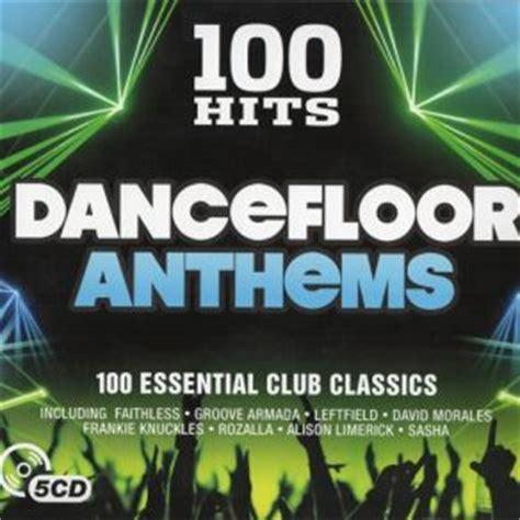 Floor Anthem Album by 100 Hits Dancefloor Anthems Cd2 Mp3 Buy Tracklist