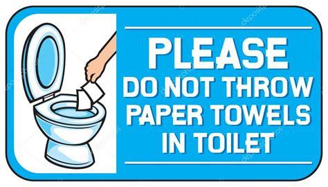papieren handdoeken toilet gelieve niet gooien papieren handdoeken in het teken van
