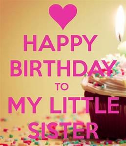 HAPPY BIRTHDAY TO MY LITTLE SISTER | Holidays | Pinterest ...