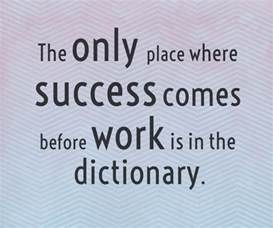 one liner inspirational sayings on work success