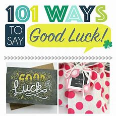 101 Ways To Say Good Luck