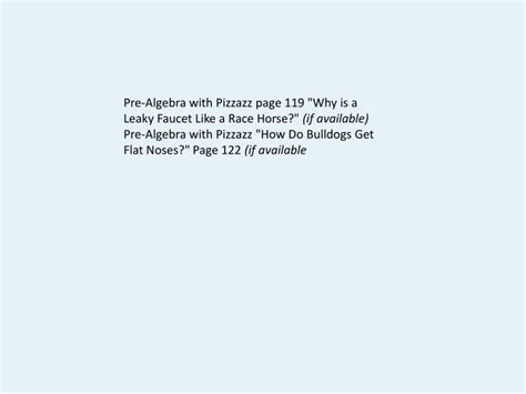 """Ppt  Prealgebra With Pizzazz Page 119 """"why Is A Leaky"""