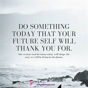 1000+ Positive Future Quotes on Pinterest   Believe Quotes ...