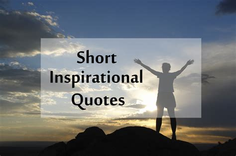 top  short inspirational quotes  positive thoughts